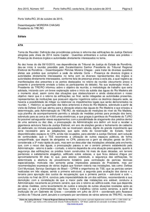 Ano 2015 197, Número Porto Velho/RO, Página 3sexta-feira, 23 de outubro de 2015 Diário da Justiça Eleitoral – Tribunal Reg...