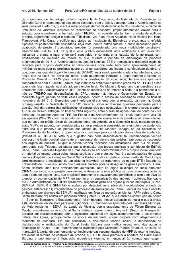 Ano 2015 197, Número Porto Velho/RO, Página 4sexta-feira, 23 de outubro de 2015 Diário da Justiça Eleitoral – Tribunal Reg...