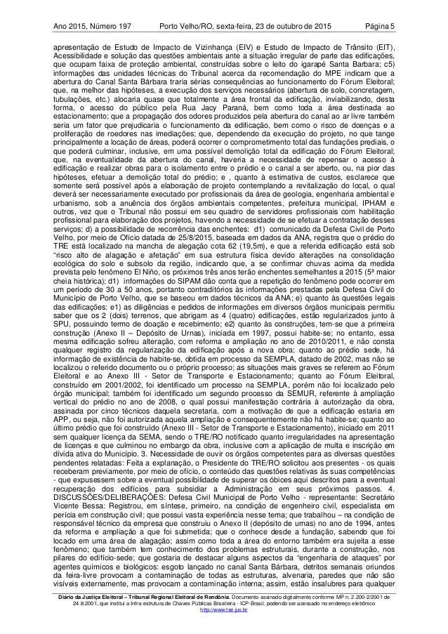Ano 2015 197, Número Porto Velho/RO, Página 5sexta-feira, 23 de outubro de 2015 Diário da Justiça Eleitoral – Tribunal Reg...