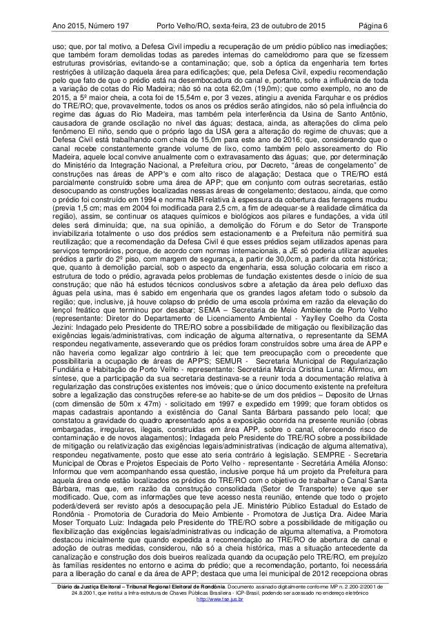 Ano 2015 197, Número Porto Velho/RO, Página 6sexta-feira, 23 de outubro de 2015 Diário da Justiça Eleitoral – Tribunal Reg...