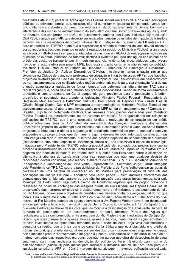 Ano 2015 197, Número Porto Velho/RO, Página 7sexta-feira, 23 de outubro de 2015 Diário da Justiça Eleitoral – Tribunal Reg...