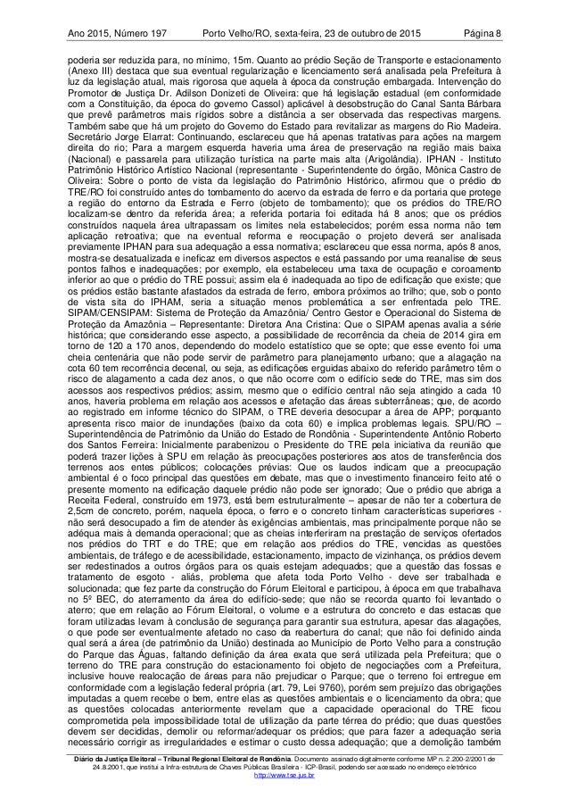 Ano 2015 197, Número Porto Velho/RO, Página 8sexta-feira, 23 de outubro de 2015 Diário da Justiça Eleitoral – Tribunal Reg...