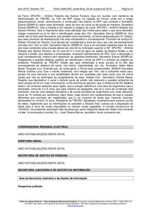 Ano 2015 197, Número Porto Velho/RO, Página 10sexta-feira, 23 de outubro de 2015 Diário da Justiça Eleitoral – Tribunal Re...