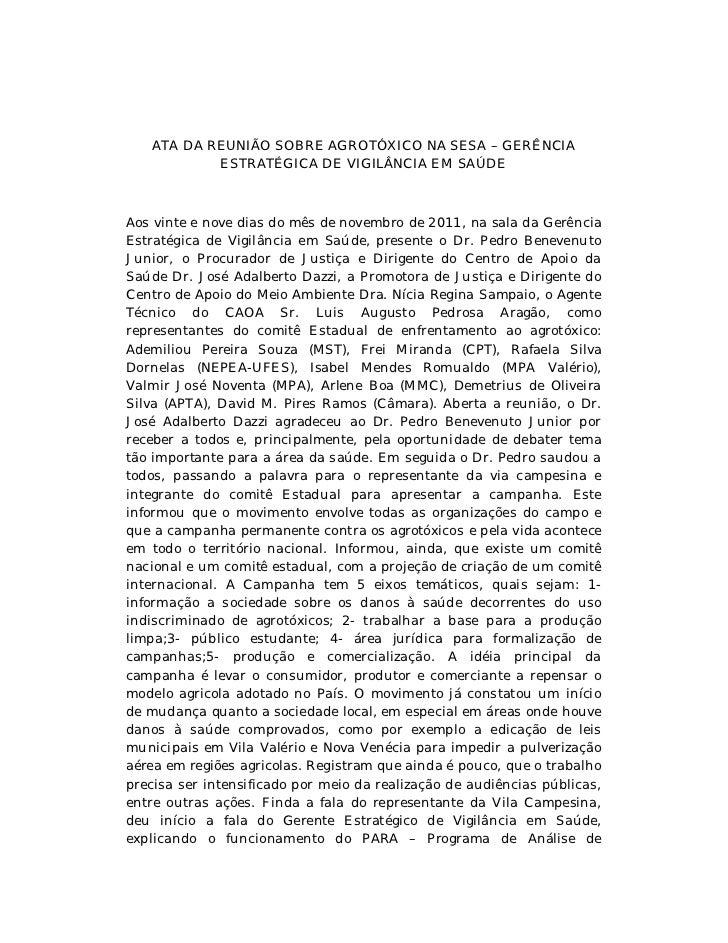 ATA DA REUNIÃO SOBRE AGROTÓXICO NA SESA – GERÊNCIA           ESTRATÉGICA DE VIGILÂNCIA EM SAÚDEAos vinte e nove dias do mê...