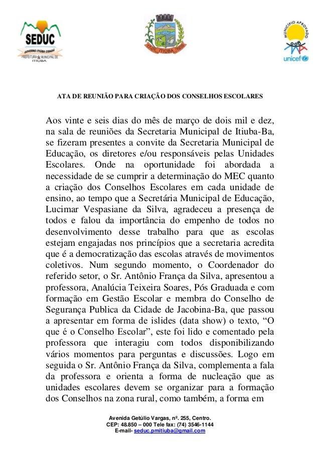 Avenida Getúlio Vargas, nº. 255, Centro. CEP: 48.850 – 000 Tele fax: (74) 3546-1144 E-mail- seduc.pmitiuba@gmail.com ATA D...