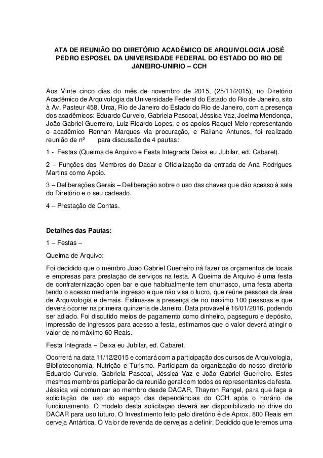 ATA DE REUNIÃO DO DIRETÓRIO ACADÊMICO DE ARQUIVOLOGIA JOSÉ PEDRO ESPOSEL DA UNIVERSIDADE FEDERAL DO ESTADO DO RIO DE JANEI...