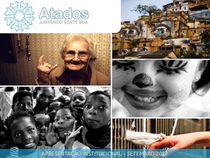 JUNTANDO GENTE BOA                                                                Atados                                  ...