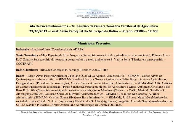 Ata de Encaminhamentos – 2ª. Reunião da Câmara Temática Territorial de Agricultura 23/10/2013 – Local: Salão Paroquial do ...