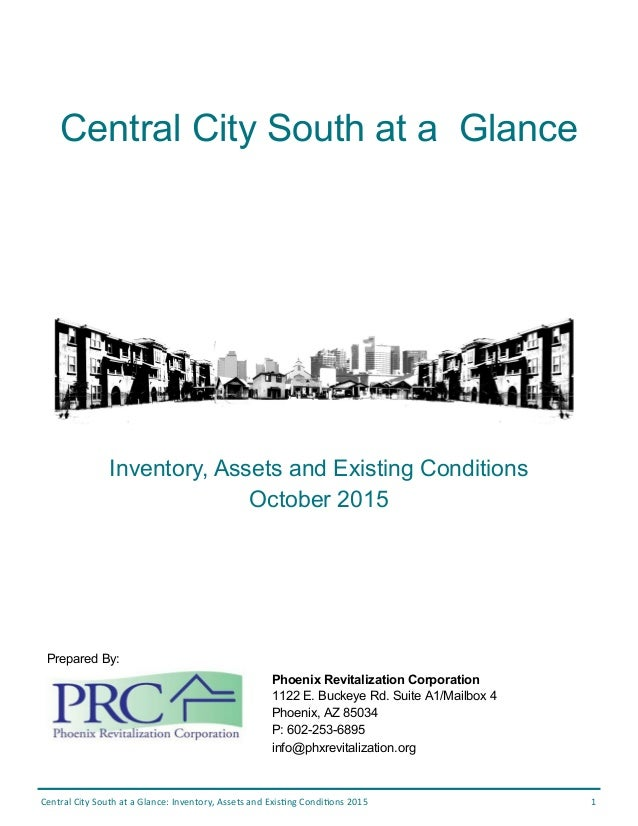 Central City South at a Glance: Inventory, Assets and Existing Conditions 2015 1 Central City South at a Glance Prepared B...