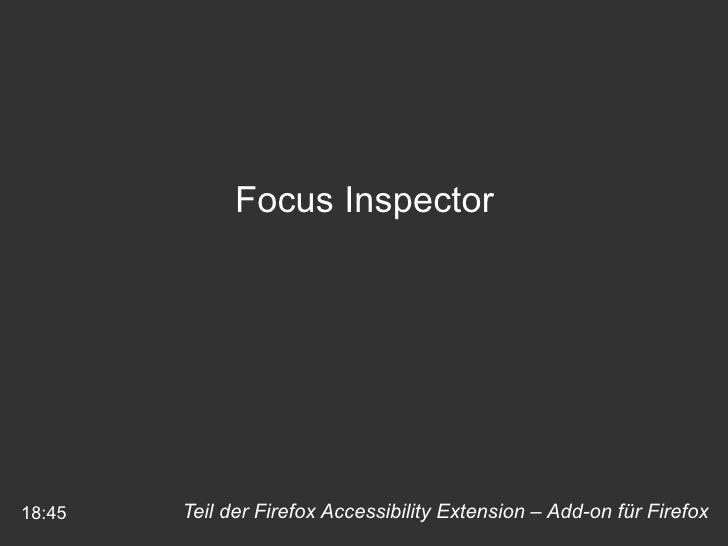 Teil der Firefox Accessibility Extension – Add-on für Firefox 18:45 Focus Inspector
