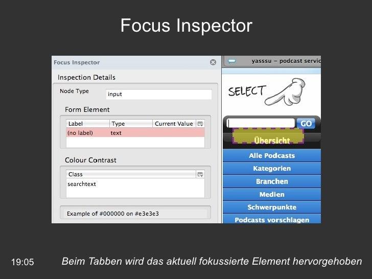 19:05 Focus Inspector Beim Tabben wird das aktuell fokussierte Element hervorgehoben