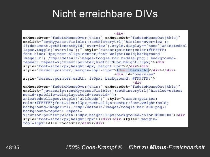150% Code-Krampf    führt zu  Minus -Erreichbarkeit 48:35 Nicht erreichbare DIVs