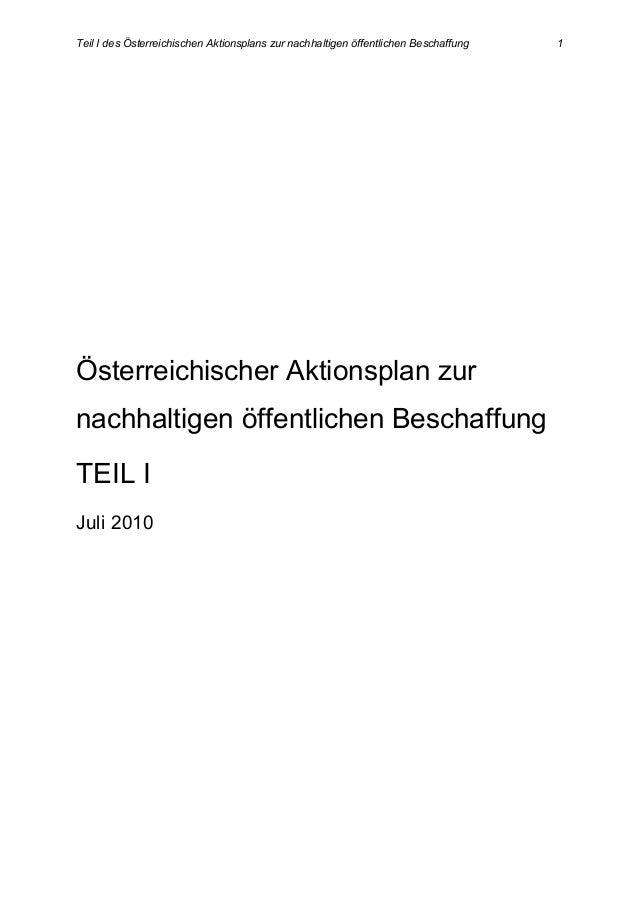 Teil I des Österreichischen Aktionsplans zur nachhaltigen öffentlichen Beschaffung 1 Österreichischer Aktionsplan zur nach...