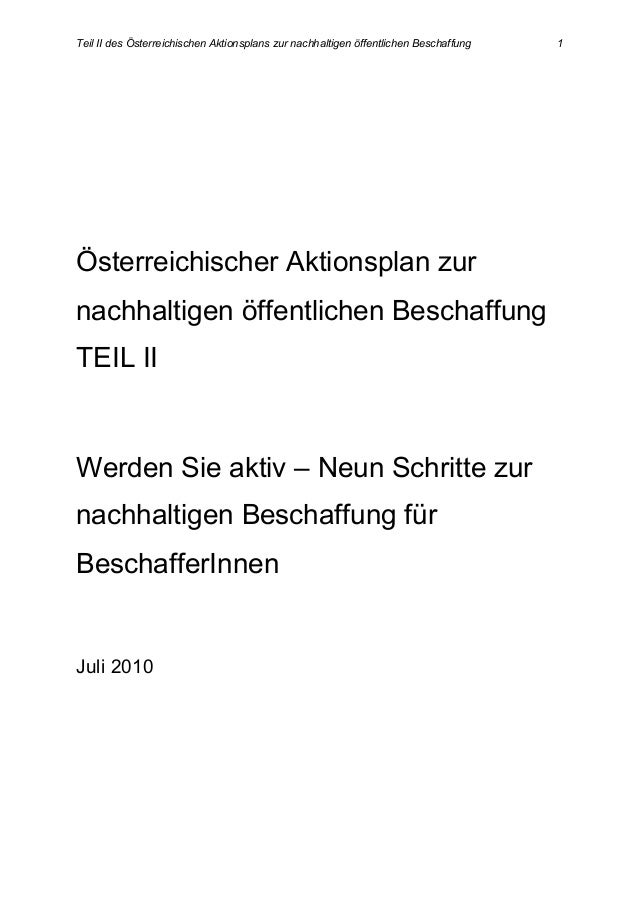 Teil II des Österreichischen Aktionsplans zur nachhaltigen öffentlichen Beschaffung 1 Österreichischer Aktionsplan zur nac...