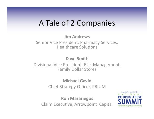 A Tale of 2 Companies                      Jim Andrews   Senior Vice President, Pharmacy Services,...
