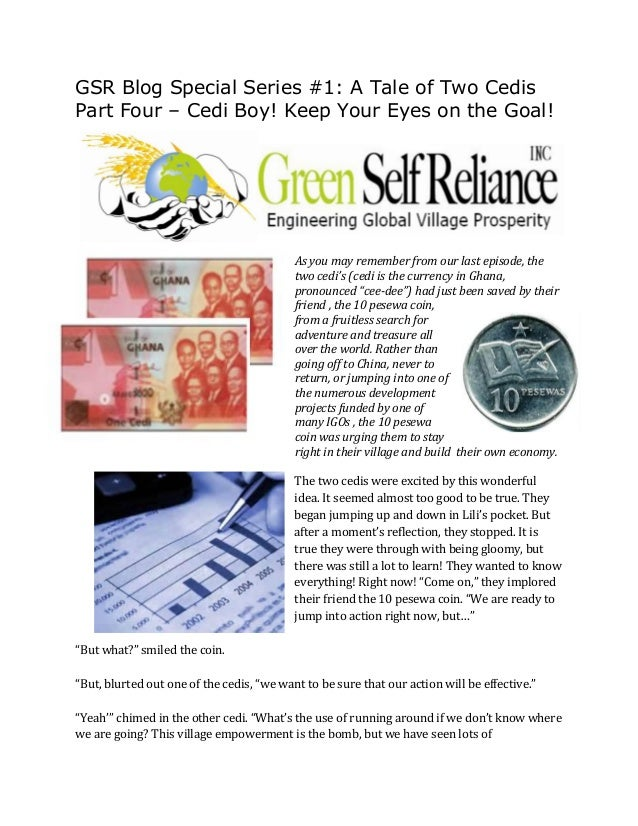 GSR Blog Special Series #1: A Tale of Two CedisPart Four – Cedi Boy! Keep Your Eyes on the Goal!As you may remember from o...