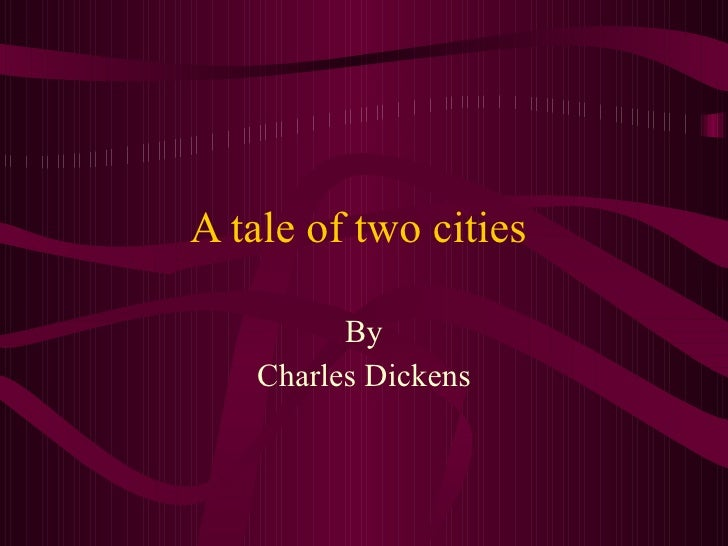 an analysis of characters in a tale of two cities by charles dickens Analysis of a tale of two cities sydney carton is the character that undergoes the most significant character development in a tale of two cities by charles dickens.