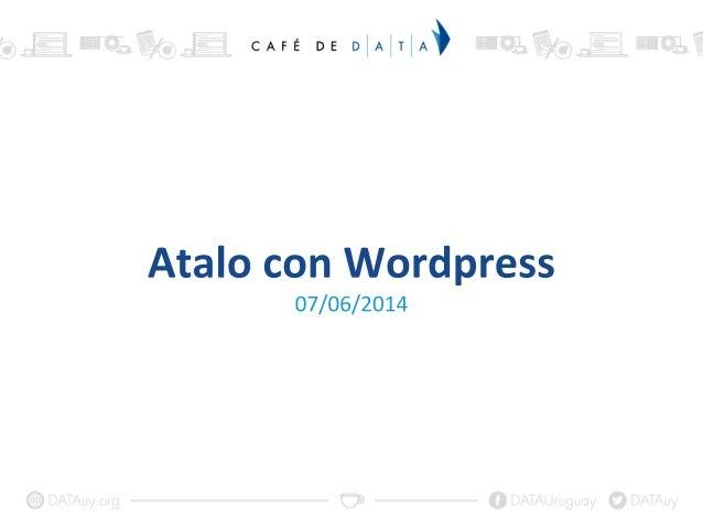 ● Gestor de contenido (CMS) ● Wordpress.org/Wordpress.com ● Software Libre / Código Abierto ● Estándares web, SEO y un mon...