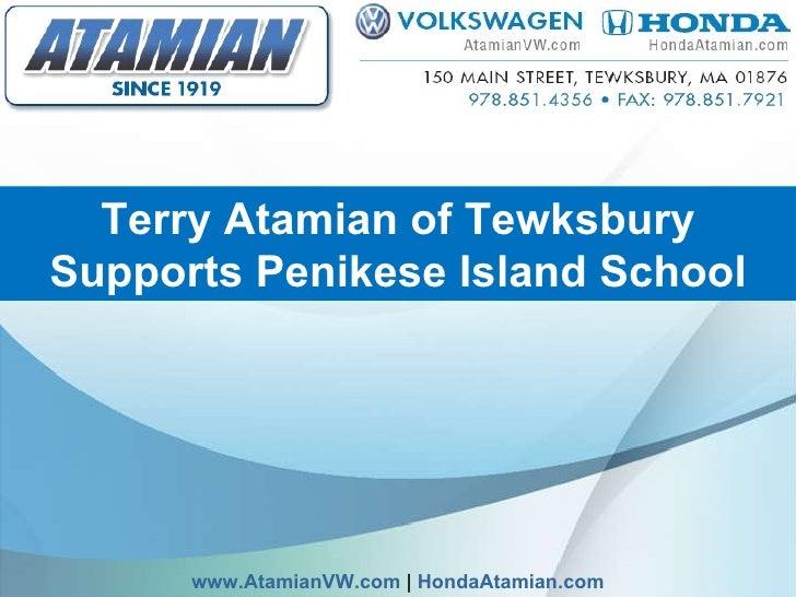 Terry Atamian of Tewksbury Supports Penikese Island School www.AtamianVW.com     HondaAtamian.com