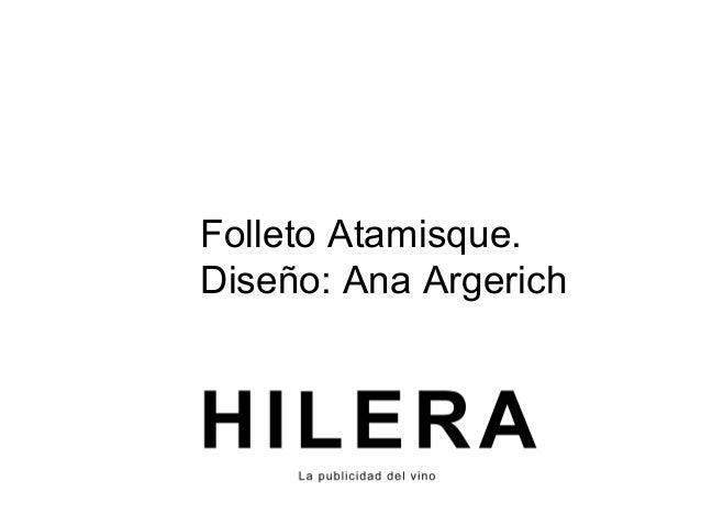 Folleto Atamisque. Diseño: Ana Argerich