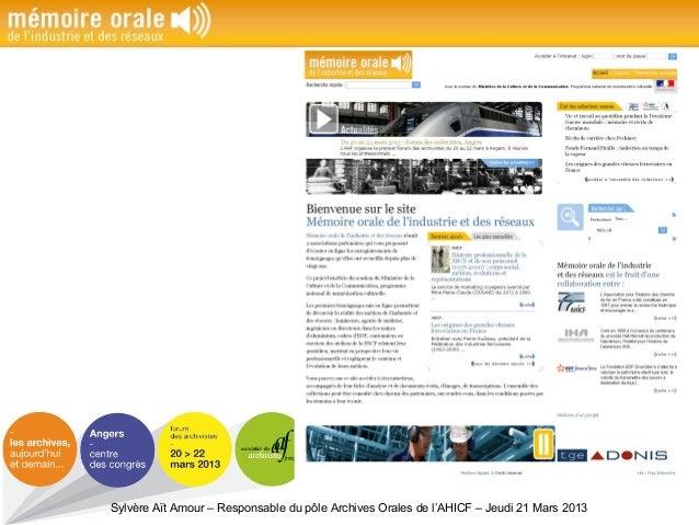 Sylvère Aït Amour – Responsable du pôle Archives Orales de l'AHICF – Jeudi 21 Mars 2013