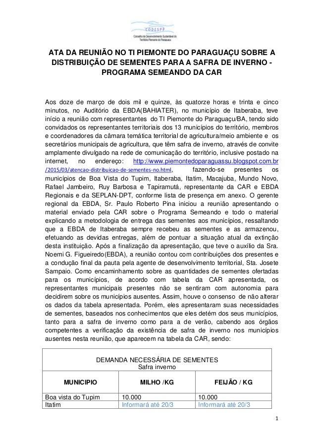 1 ATA DA REUNIÃO NO TI PIEMONTE DO PARAGUAÇU SOBRE A DISTRIBUIÇÃO DE SEMENTES PARA A SAFRA DE INVERNO - PROGRAMA SEMEANDO ...