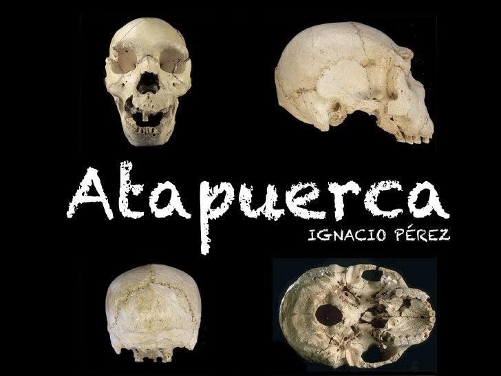 SITUACIÓN•   La Sierra de Atapuerca se    encuentra limitada al este    por la Sierra de la    Demanda, al sur por el río ...