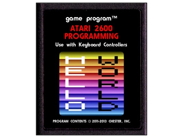 game program™ATARI 2600PROGRAMMINGUse with Keyboard ControllersPROGRAM CONTENTS 2011-2013 CHESTER, INC.©