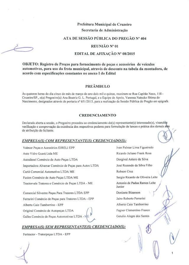 """Prefeitura Municipal de Cruzeiro  Secretaria de Administração  ATA DE SESSÃO PÚBLICA DO PREGÃO N° 404  É REUNIÃO N"""" 01  ED..."""
