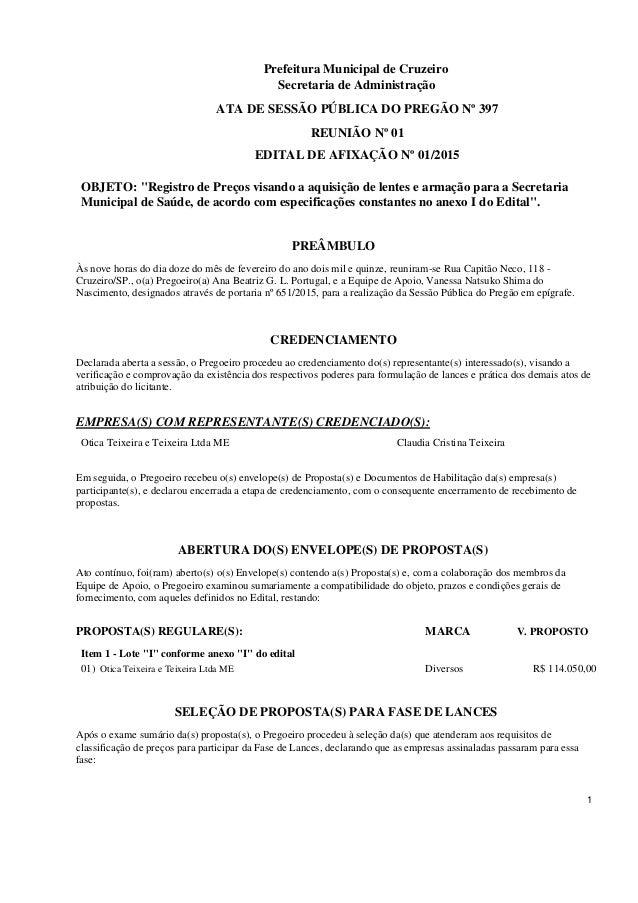Prefeitura Municipal de Cruzeiro Secretaria de Administração ATA DE SESSÃO PÚBLICA DO PREGÃO Nº 397 REUNIÃO Nº 01 EDITAL D...