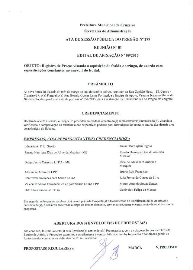 """Prefeitura Municipal de Cruzeiro Secretaria de Administração  ATA DE SESSÃO PÚBLICA DO PREGÃO N"""" 299  REUNIÃO N° 01 EDITAL..."""