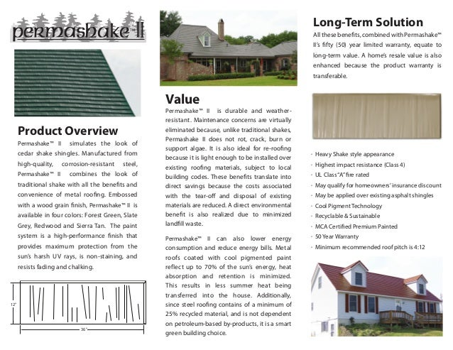 """12"""" 36"""" Long-Term Solution All these benefits, combined with Permashake™ II's fifty (50) year limited warranty, equate to ..."""