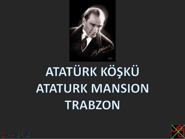 Atatürk Köşkü,Ataturk Mansion