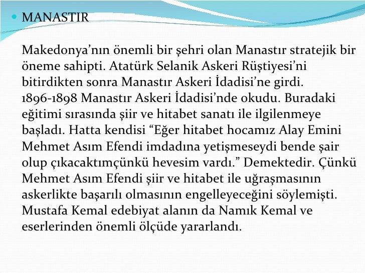 <ul><li>MANASTIR Makedonya'nın önemli bir şehri olan Manastır stratejik bir öneme sahipti. Atatürk Selanik Askeri Rüştiyes...
