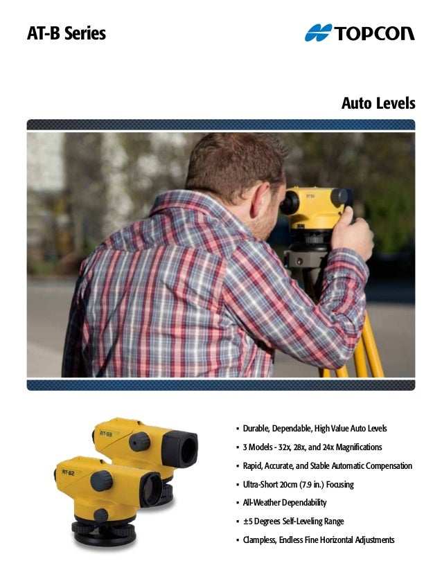 Auto Levels • Durable, Dependable, High Value Auto Levels • 3 Models - 32x, 28x, and 24x Magnifications • Rapid, Accurate,...