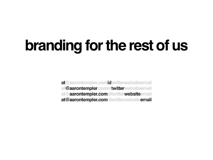 branding for the rest of us