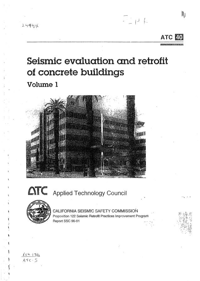 ATe  E!1  Seismic evaluation and retrofit of concrete buildings Volume 1  aTe ...... 0  •  Applied Technology Council  TN ...