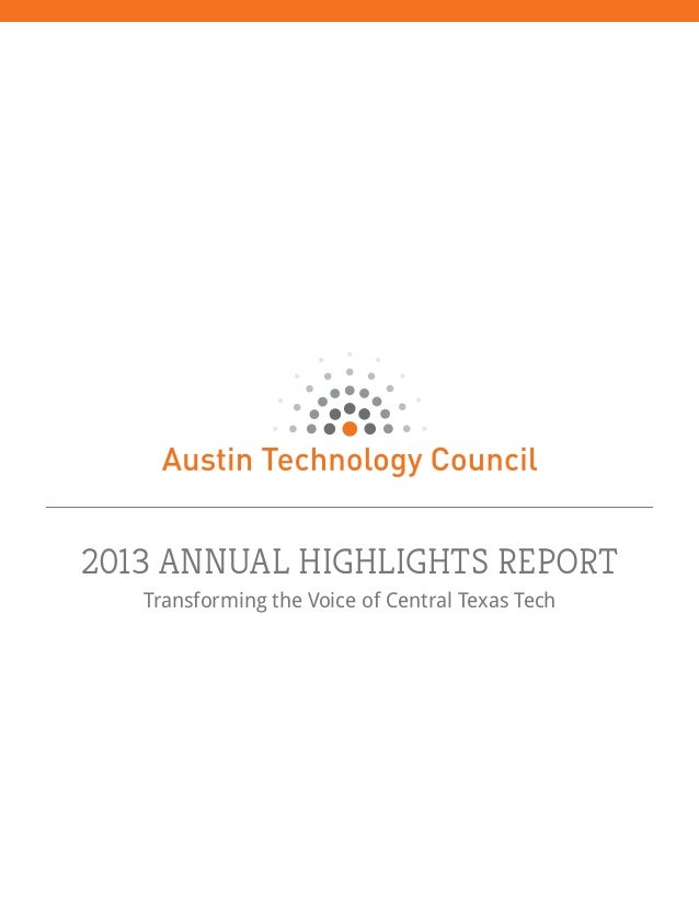 2013 ANNUAL HIGHLIGHTS REPORT Transforming the Voice of Central Texas Tech