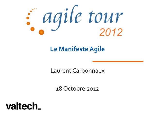 Le Manifeste AgileLaurent Carbonnaux 18 Octobre 2012