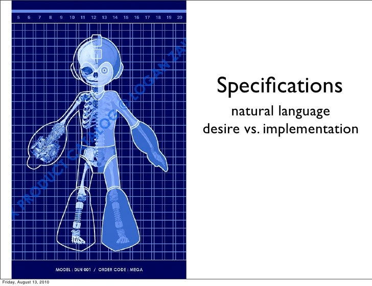 Specifications                                natural language                           desire vs. implementation     Frid...