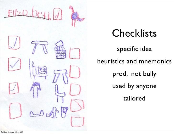 Checklists                                 specific idea                           heuristics and mnemonics                ...