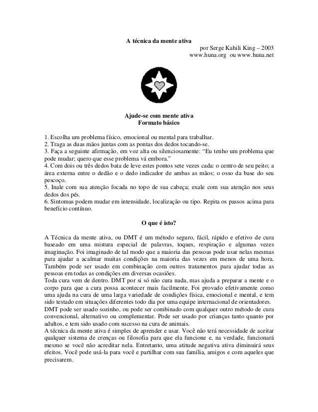A técnica da mente ativa                                                            por Serge Kahili King – 2003          ...