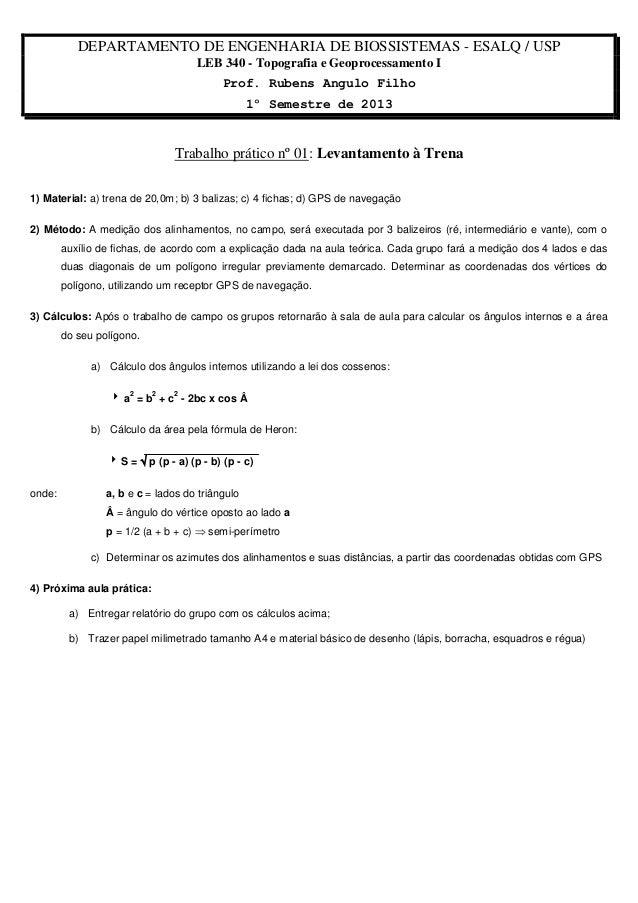 DEPARTAMENTO DE ENGENHARIA DE BIOSSISTEMAS - ESALQ / USP LEB 340 - Topografia e Geoprocessamento I Prof. Rubens Angulo Fil...