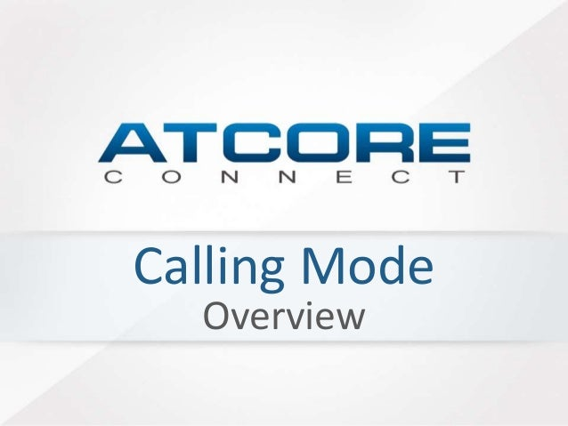 Calling Mode Overview