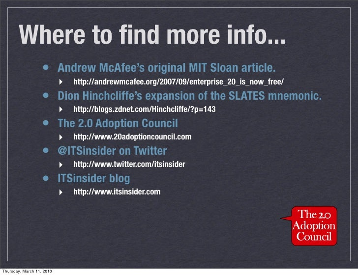 Where to find more info...                    • Andrew McAfee's original MIT Sloan article.                            ‣ ht...