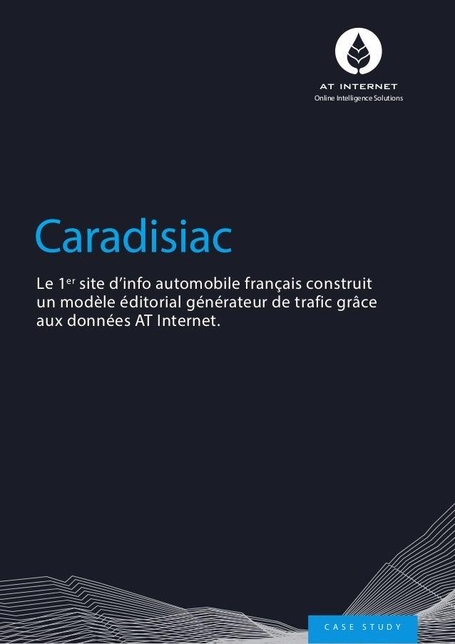Le 1er site d'info automobile français construit un modèle éditorial générateur de trafic grâce aux données AT Internet. C...
