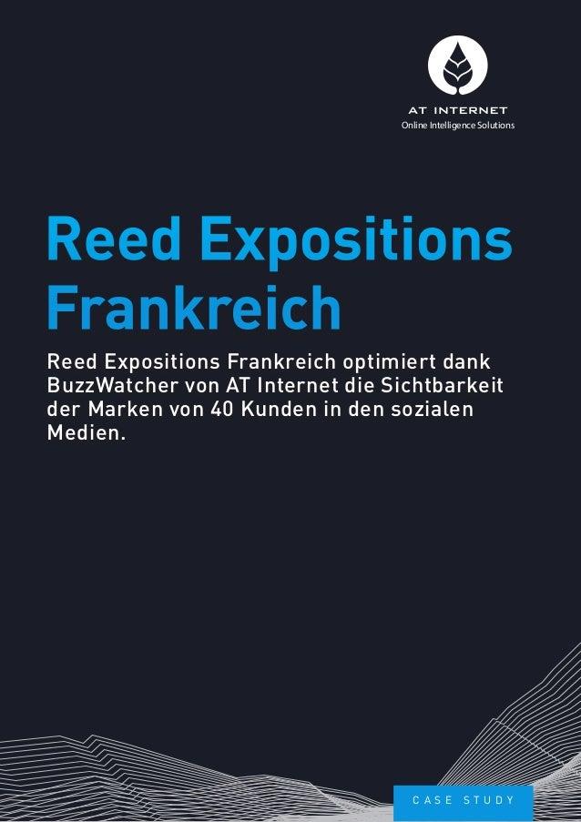 Reed Expositions Frankreich optimiert dank BuzzWatcher von AT Internet die Sichtbarkeit der Marken von 40 Kunden in den so...