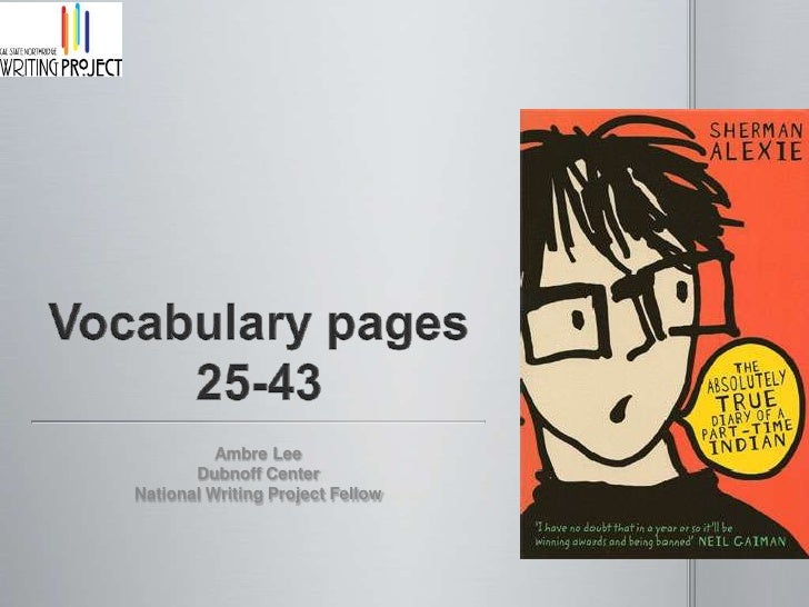 Vocabulary pages 25-43<br />Ambre Lee<br />Dubnoff Center<br />National Writing Project Fellow<br />