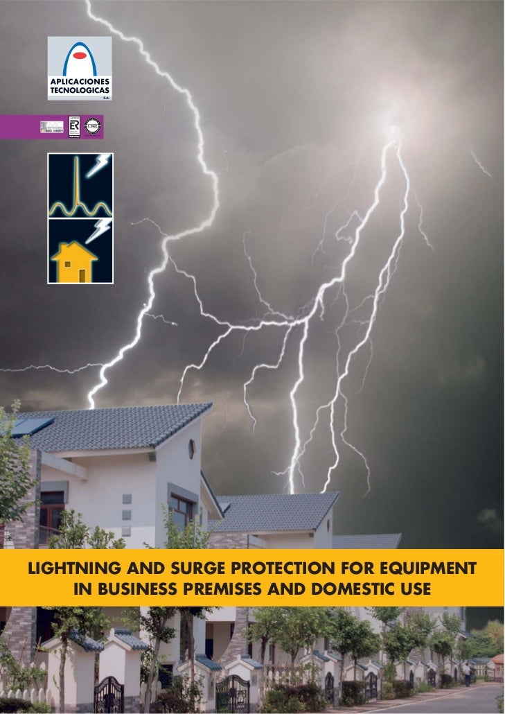 LIGHTNING AND SURGE PROTECTION FOR EQUIPMENT     IN BUSINESS PREMISES AND DOMESTIC USE