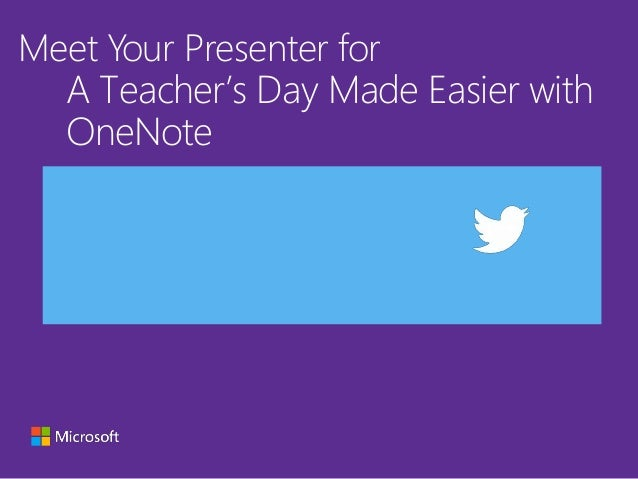 Meet Your Presenter for A Teacher's Day Made Easier with OneNote